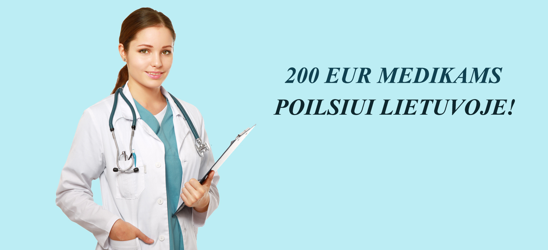 200 EUR MEDIKAMS POILSIUI LIETUVOJE!